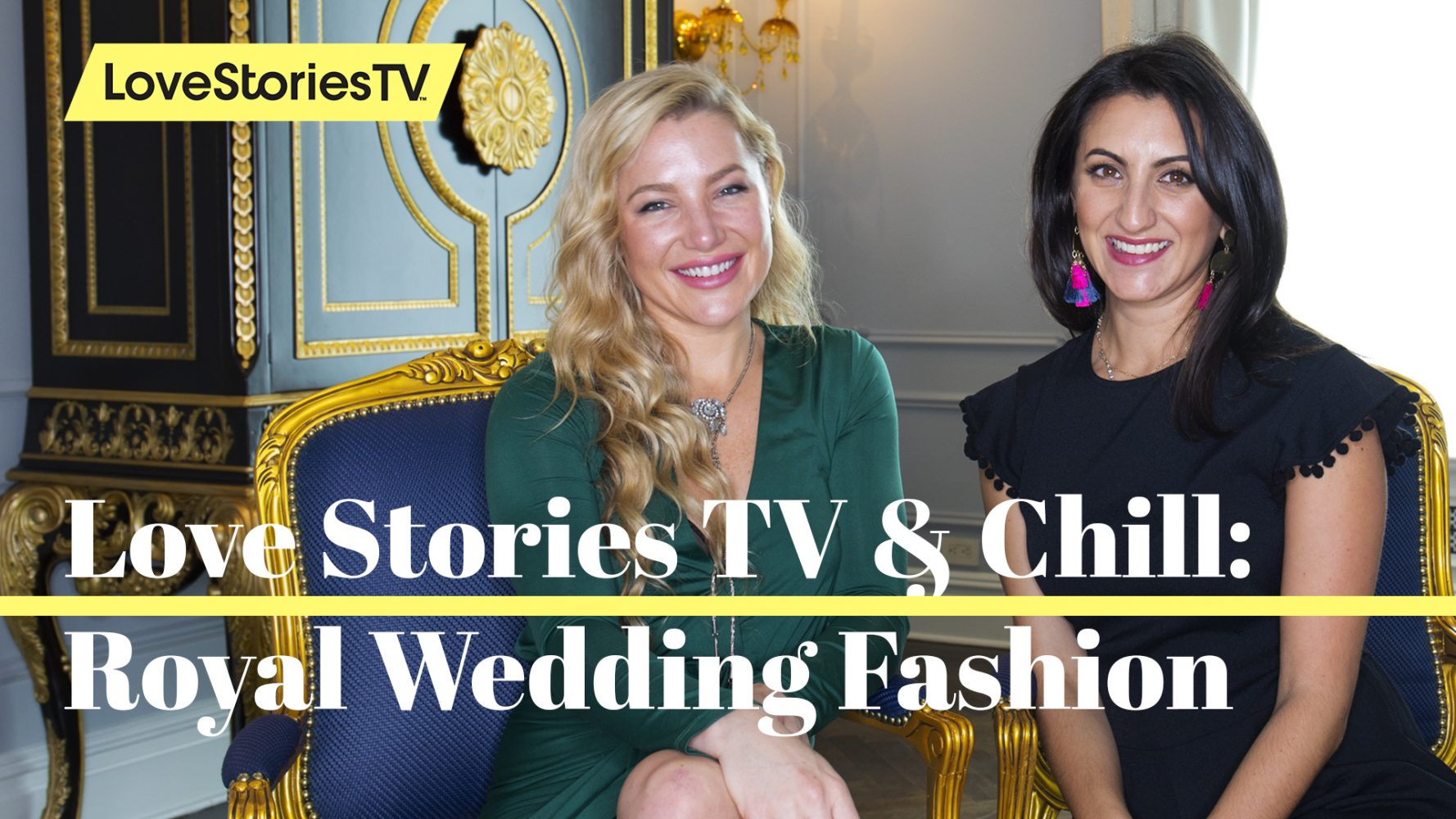 #LoveStoriesTVandChill Episode 17: Royal Wedding Fashion With Hayley Paige