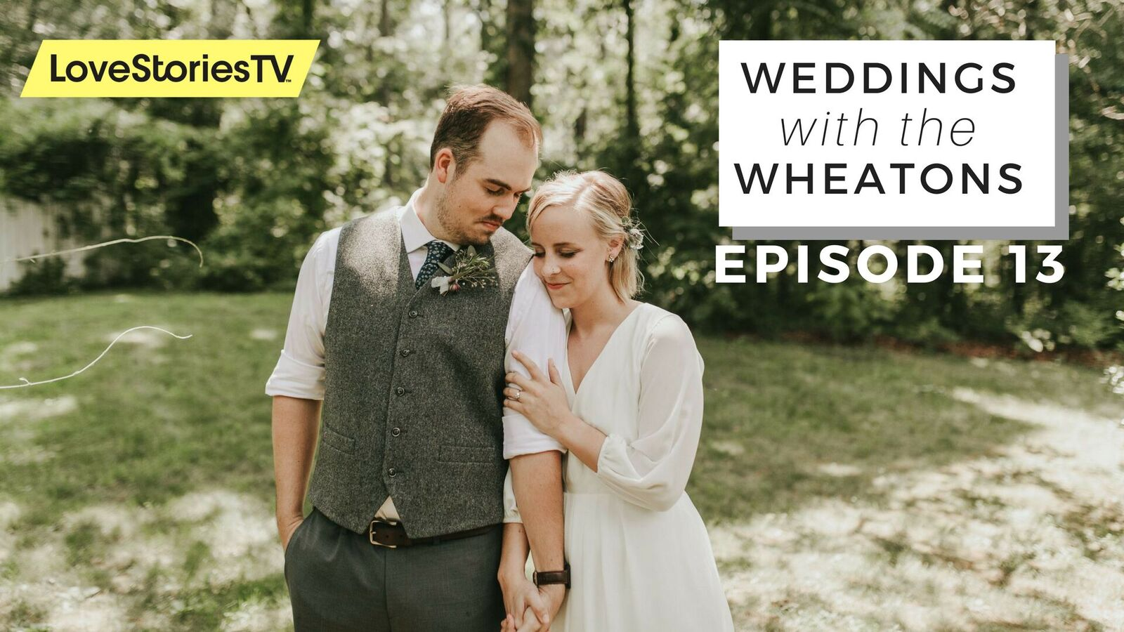 Weddings With The Wheatons || S1 E13