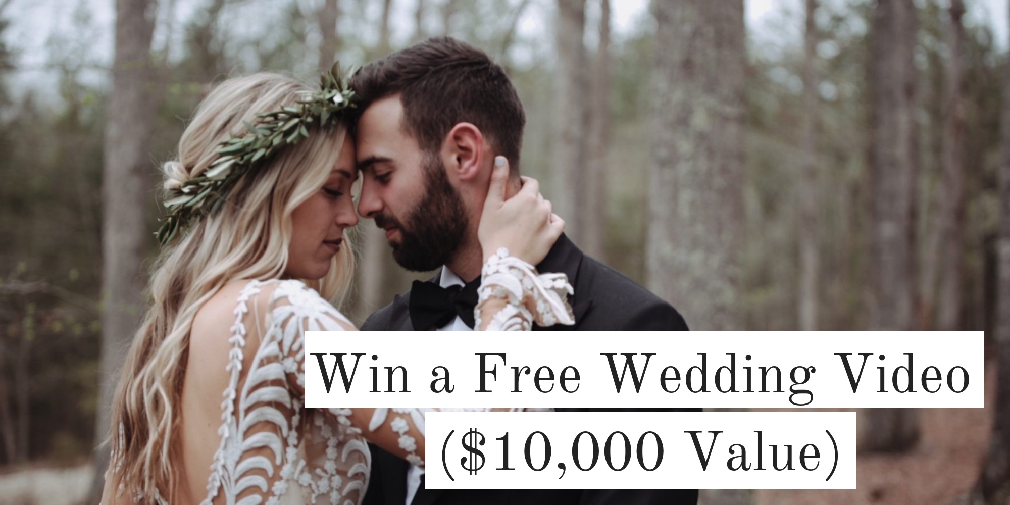 Win A Free Wedding Film Valued At $10,000