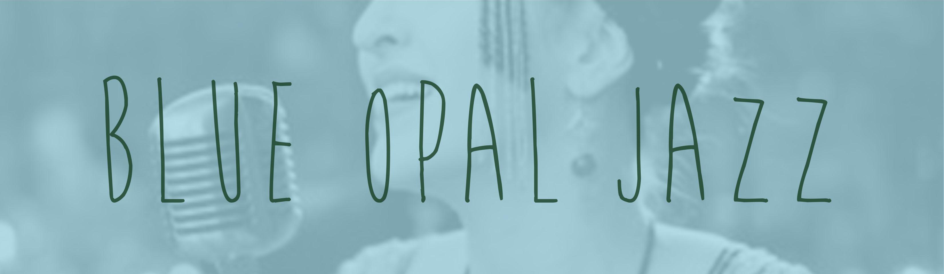 Blue Opal Jazz