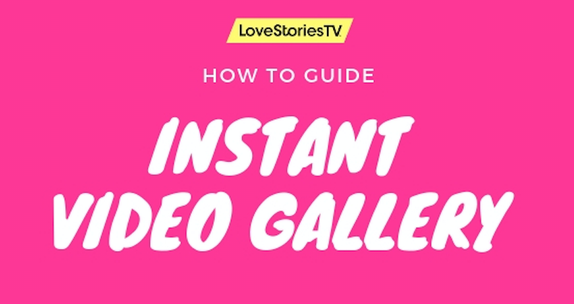How To: Instant Video Gallery