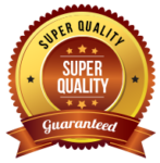 Super Quality Guaranteed