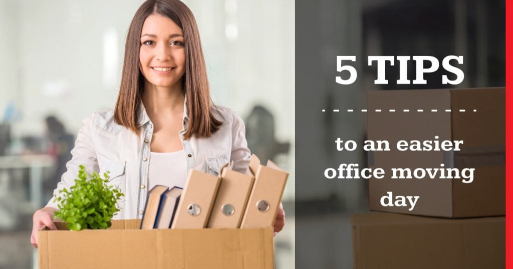 5 Tips To An Easier Office Moving Day