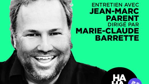 FSTVL Hahaha : Entretien avec Jean-Marc Parent