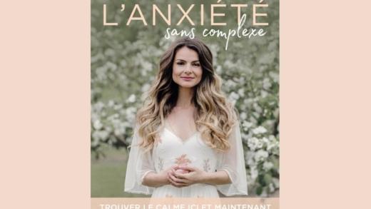 La chronique littéraire : lancement virtuel de L'anxiété sans complexe