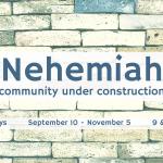 Nehemiah - Community Under Construction