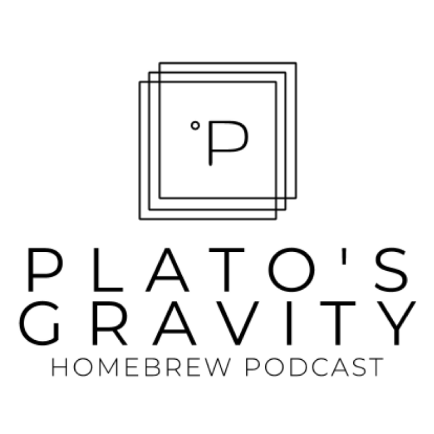 Plato's Gravity Homebrew Podcast