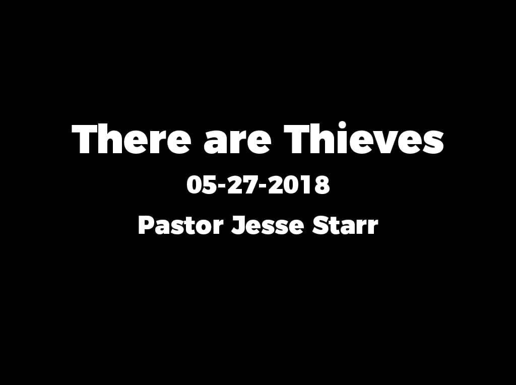 There are Thieves