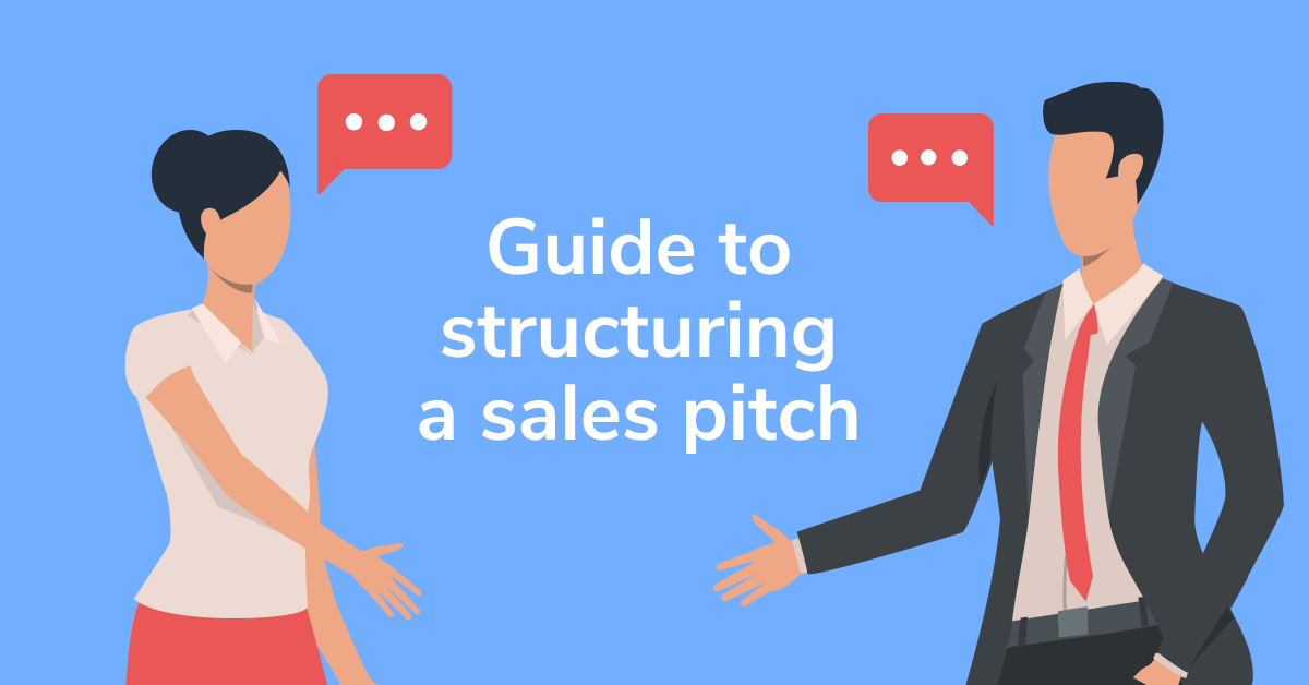 """Illustration of business woman and businessman discussing with text reading """"Guide to structuring a sales pitch"""""""