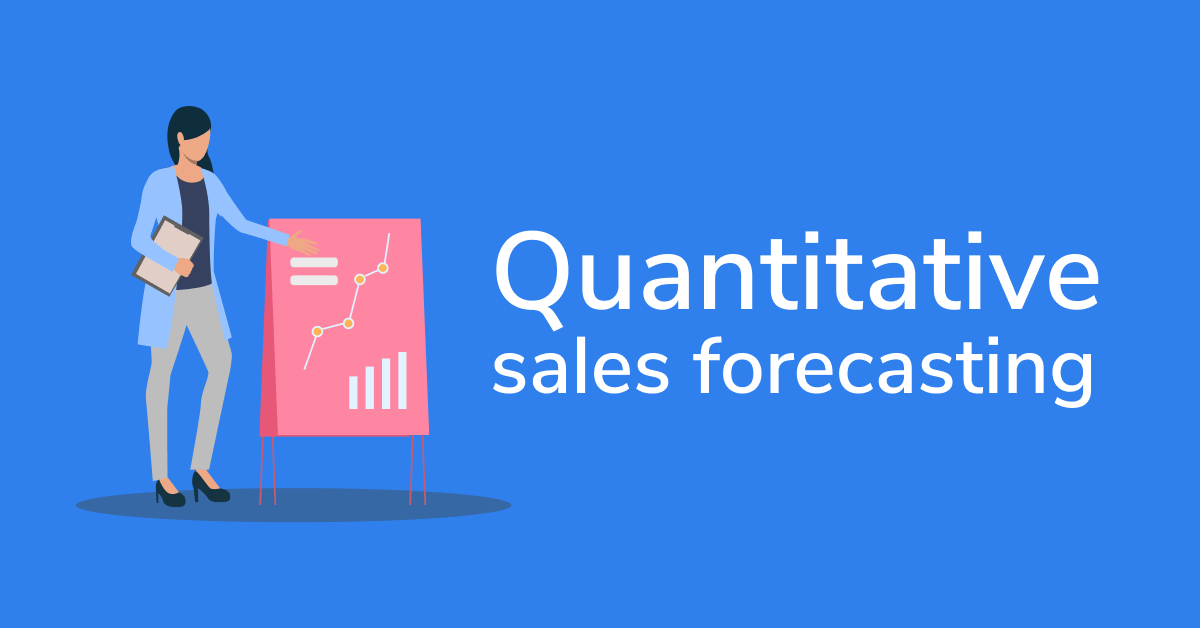 """Illustration of business woman standing next to charts; text stating """"quantitative sales forecasting"""""""