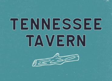 Explore the Tennessee Tavern!