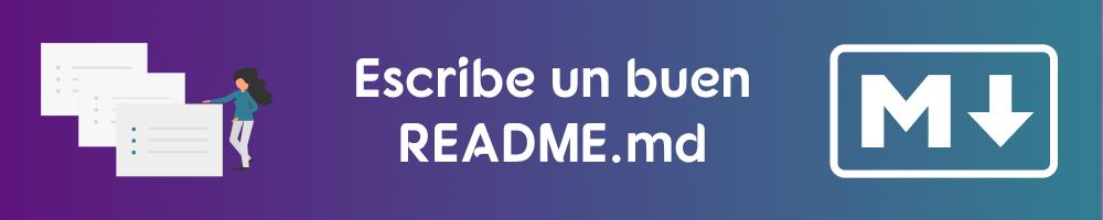 Documenta tu proyecto con README.md