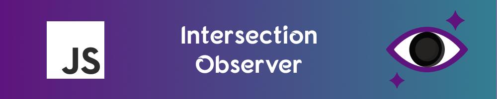 Intersection Observer: Casos de uso