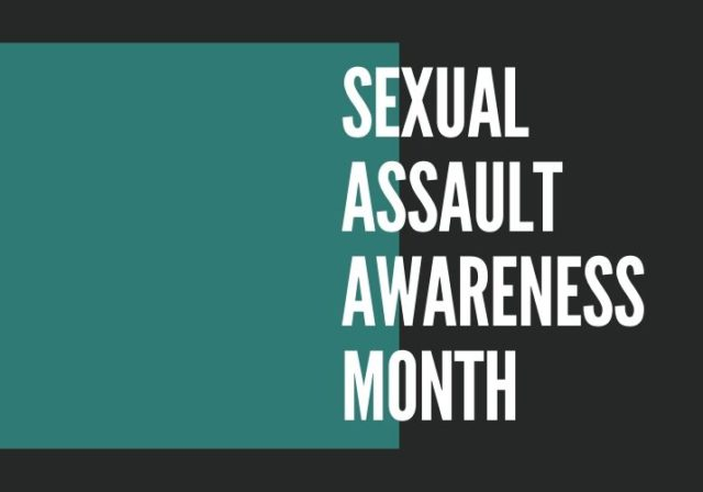 Graphic that reads: Sexual Assault Awareness Month