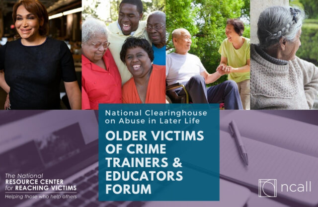 Older Victims of Crime Trainers and Educators Forum