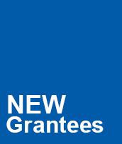 New Grantees