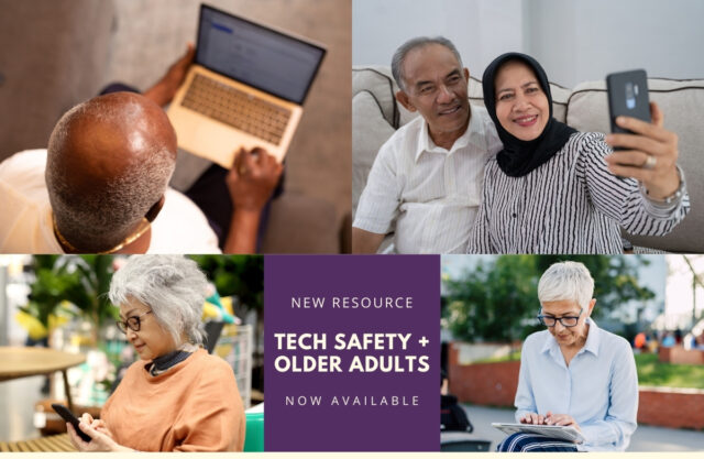 Collage of older adults using various forms of technology. Text reads: New Resource: Tech Safety + Older Adults. Now Availalbe
