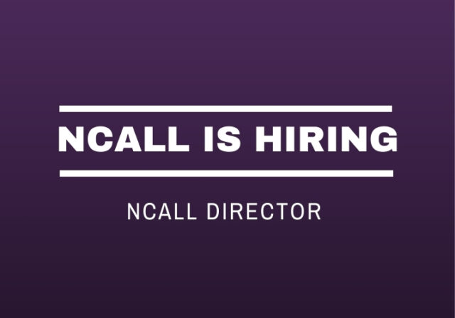 Graphic that reads: NCALL is Hiring. NCALL Director
