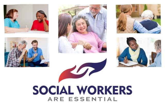Collage of older adults with social workers. Logo reads: Social Workers are Essental