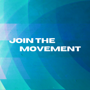 Abstract multi-color background with white text that reads JOIN THE MOVEMENT