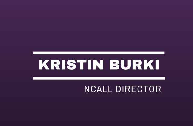 Purple background with white text that reads: Kristin Burki NCALL Director