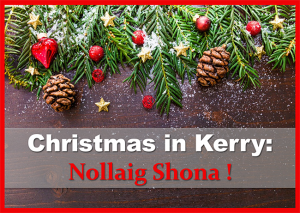 Christmas in Kerry Nollaig Shona Skellig Gift Store