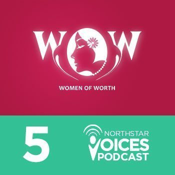 Episode 5: North Star's Women of Worth Conference and Spouse Experiences