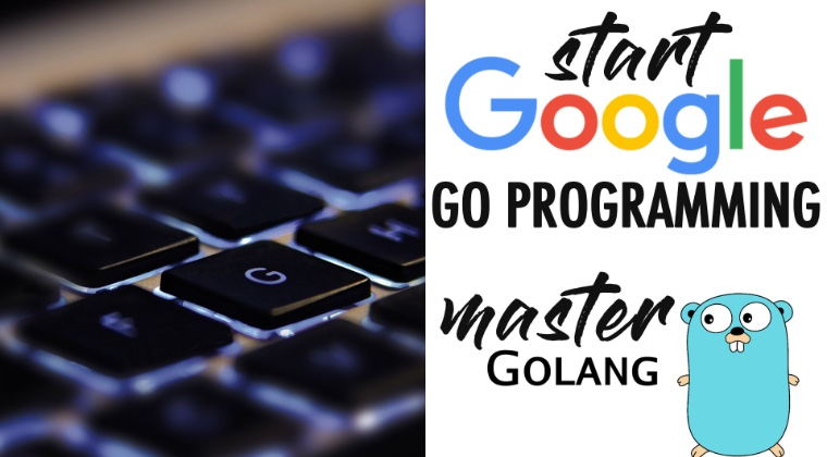 THUMBNAIL Start Google Go Programming Today And Become A Master Of Golang!