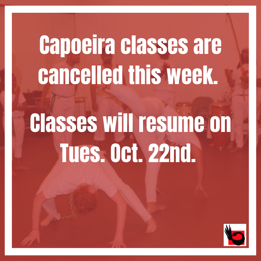 Cancelled This Week: Capoeira Classes