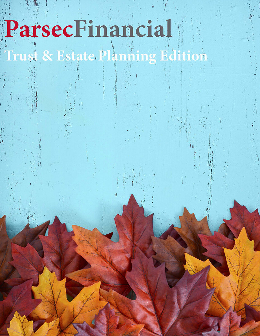 Trust & Estate Planning Edition