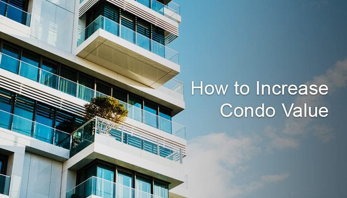Tips to Increase Your Condo's Value