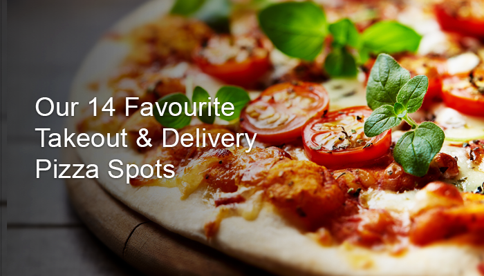 14 Favourite Gourmet Pizza Delivery or Pickup Spots in Toronto