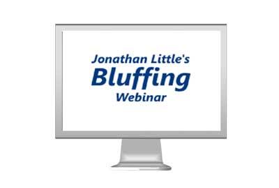 Jonathan Little's Bluffing Webinar
