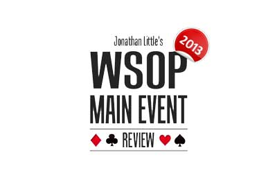 Jonathan Little's 2013 WSOP Main Event Review