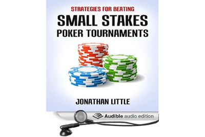 Audiobook: Strategies for Beating Small Stakes Poker Tournaments
