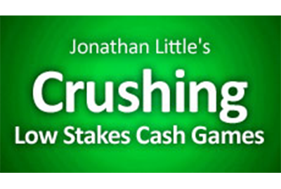 Crushing Low Stakes Cash Games