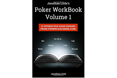 Poker Workbook Volume 1