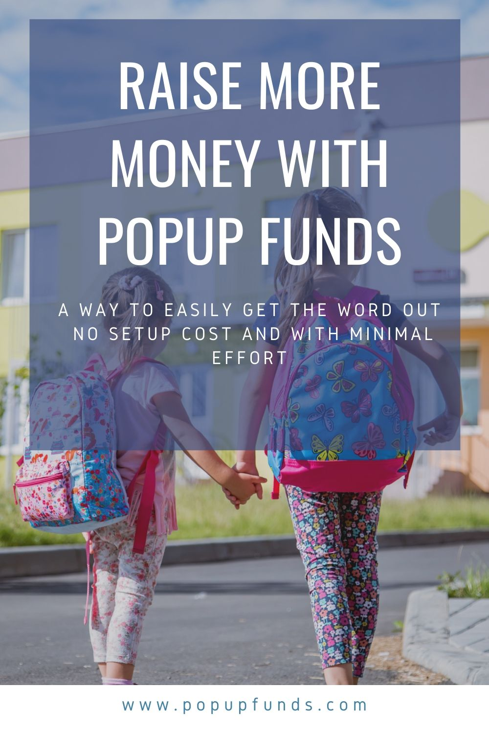 raise money with no upfront cost and minimal effort