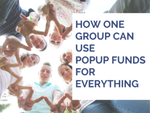 Using PopUp Funds