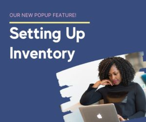 set up your popup inventory