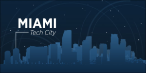 Why Miami Startups are Thriving