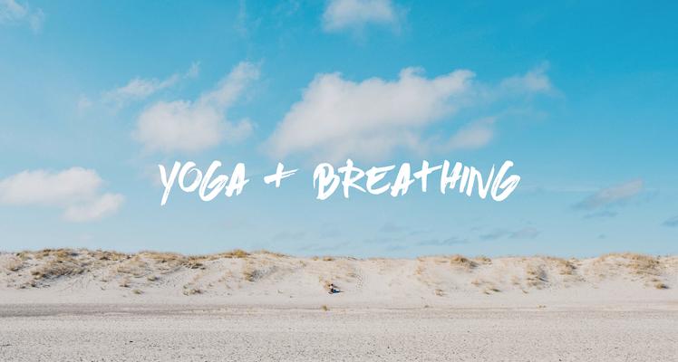 YOGA, BREATHING & CHANTING