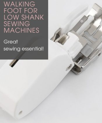 Walking Foot For Low Shank Sewing Machines. A great sewing basic for any and every sewista