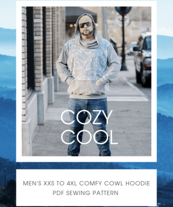 Everyone needs a hoodie, and now everyone can have one with the mens hoodie sewing pattern that goes hand in hand with the ladies and children's Comfy Cowls