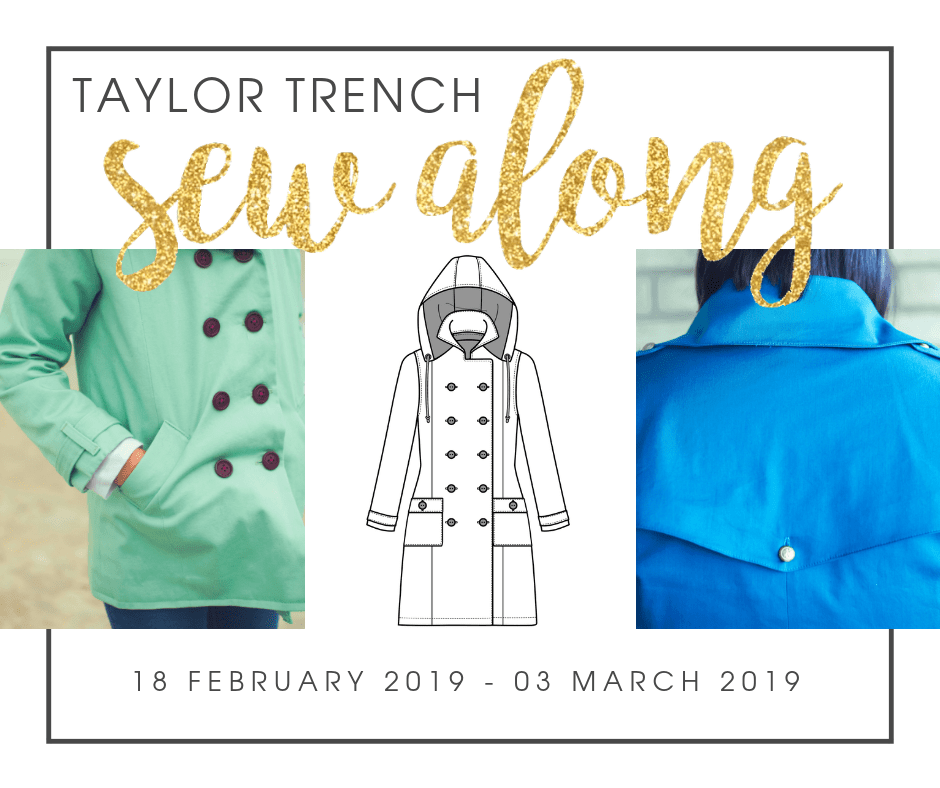 Join us for a Taylor Trench sew along and work your way through a Taylor with us!