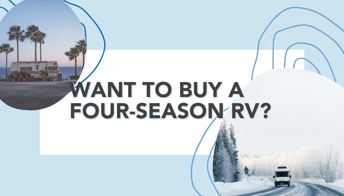 All Seasons RV - Read this before buying a 4 Season RV!