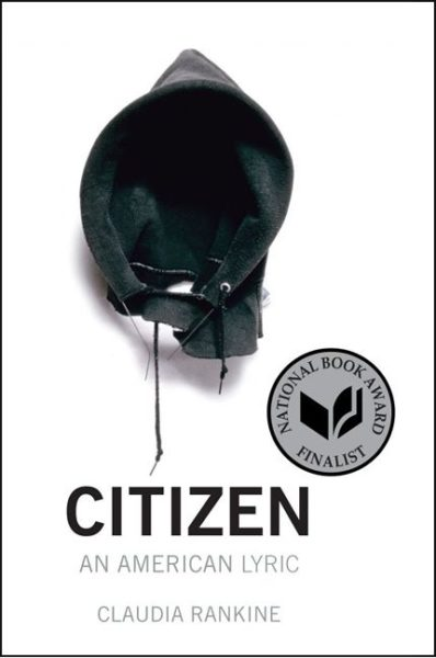 Cover of Citizen: An American Lyric by Claudia Rankine