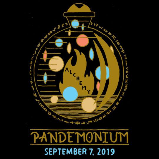 Pandemonium 2019: Alchemy | SEPTEMBER 7