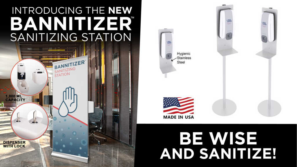 Rogers offers the exciting new BannitizerTM Sanitizing Station and traditional hand sanitizing stations.