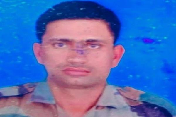 लद्दाख में भारतीय सेना का जवान शहीद, 3 साल पहले हुई थी शादी, एक साल से नहीं आए थे घर